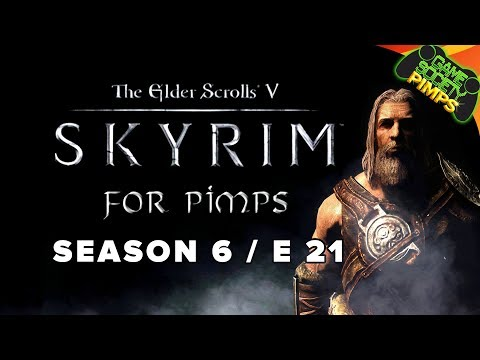 Skyrim For Pimps - The Cook Did It S6E21 - Walkthrough - GameSocietyPimps