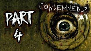 Condemned 2: Bloodshot - Let