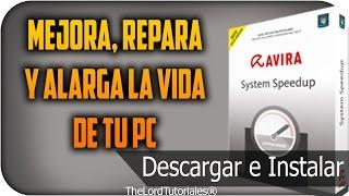 Mejora, Repara Y alarga la vida de tu PC || Avira System Speedup