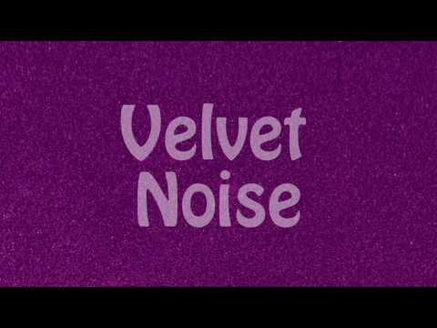 Velvet Noise | Mild ASMR