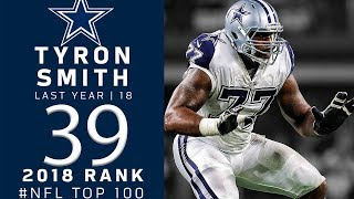 #39: Tyron Smith (OT, Cowboys) | Top 100 Players of 2018 | NFL