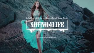 Serhat Durmus ft. Zerrin - Hislerim (Ismail Ulucay Remix)