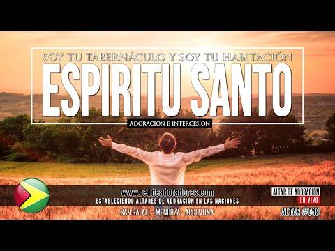 Espíritu Santo - Soy Tu Tabernáculo Y Tu Habitación || 🔥 Altar #049 (2019) Guyana