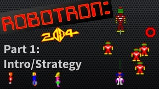 Robotron 2084 Arcade Strategy: Part 1 (Beginners)