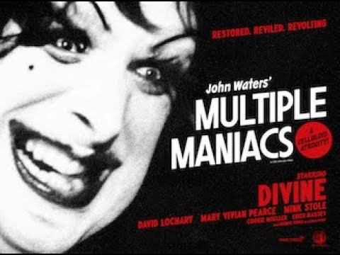 Multiple Maniacs official trailer
