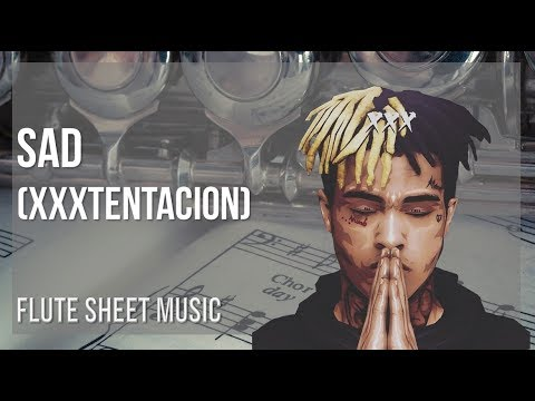 EASY Flute Sheet Music: How to play Sad by XXXTENTACION