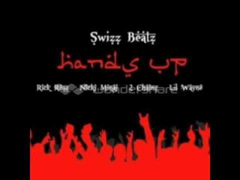 Swizz Beatz - Hands Up ( Feat. Rick Ross, Nicki Minaj, 2 Chainz & Lil Wayne )
