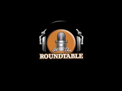 At The Roundtable Podcast Words 8/14/2017