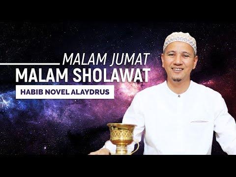 Malam Jumat Malam Shalawat Sholawat Habib Novel Alaydrus
