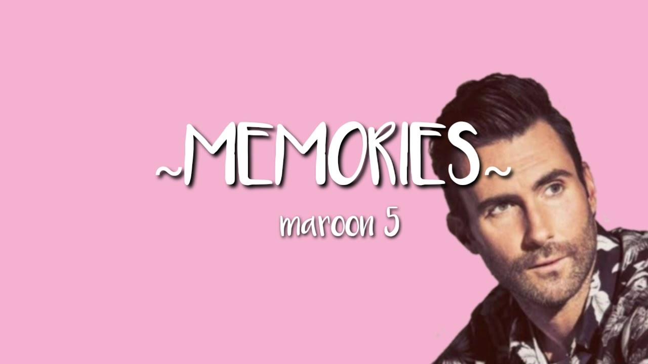 Maroon 5 Memories Lyrics Youtube