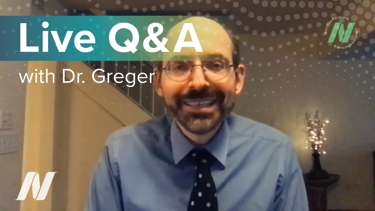 Live Q&A with Dr. Greger of NutritionFacts.org - November 25