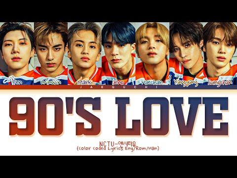 NCT U '90's Love' Lyrics  (Color Coded Lyrics)