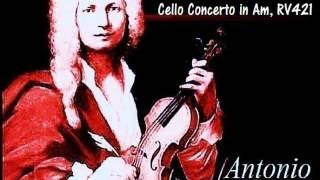 Vivaldi Cello Concerto in Am RV421