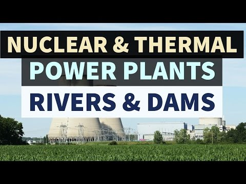 Nuclear, Thermal power plants & River Dam projects in INDIA - Static GK