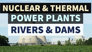 nuclear-thermal-power-plants-river-dam-projects-in-india---static-gk
