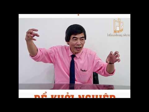 ĐIỀU KIỆN KHỞI NGHIỆP CẦN - TS Lê Thẩm Dương