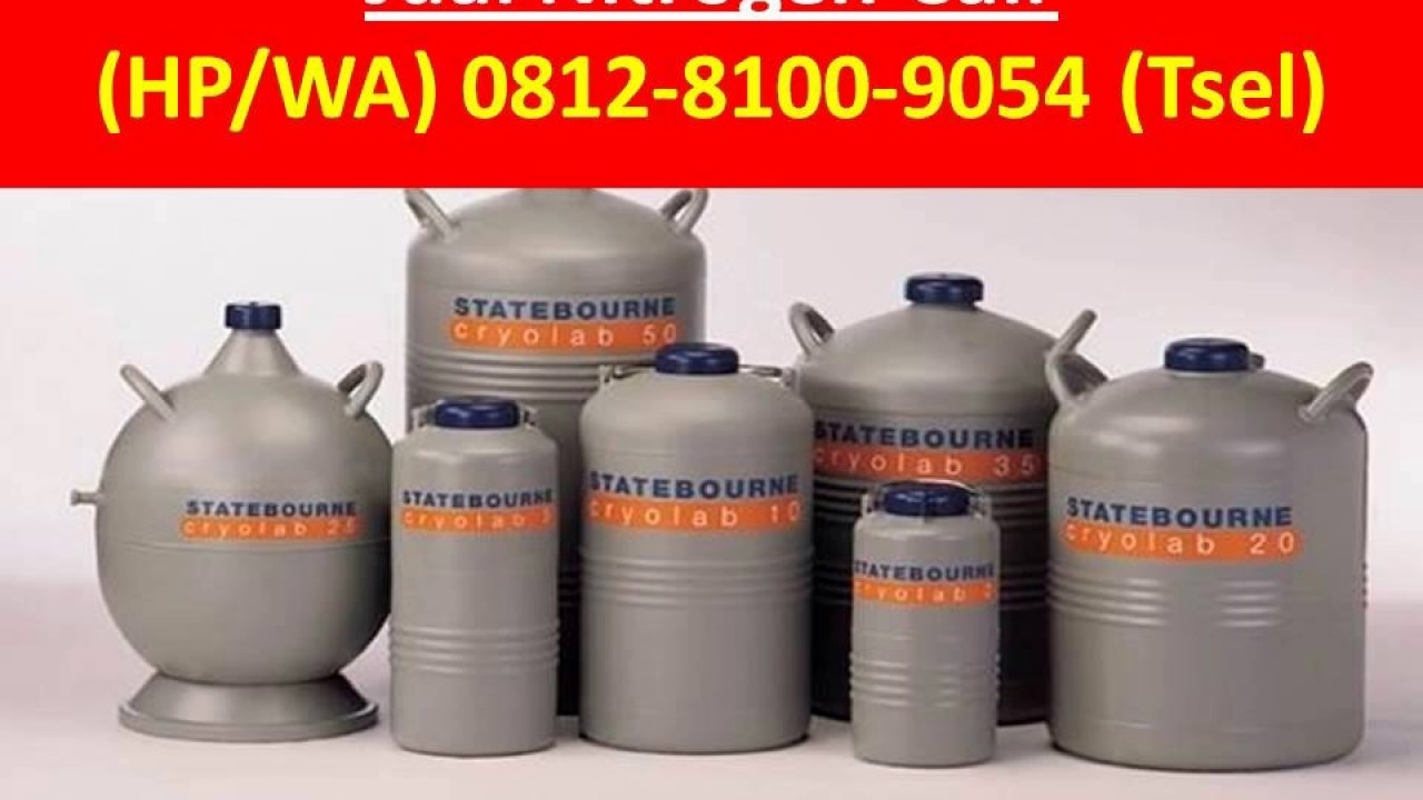 0812 8100 9054 Tsel Pabrik Nitrogen Cair Youtube