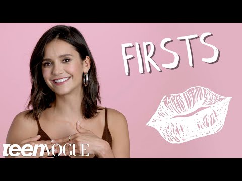 Nina Dobrev on Her First Love and Her First Time Skipping School  Firsts  Teen Vogue