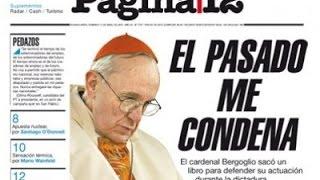 El pasado condena al papa Francisco