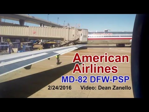 American Airlines MD-82/Super80 Dallas/Fort-Worth to Palm Springs (DFW-PSP) (02/2016)