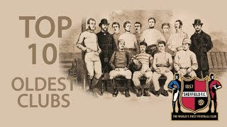 Top 10 Oldest Football Clubs in the World