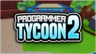 PROGRAMMER TYCOON w / Seniac!! | Roblox