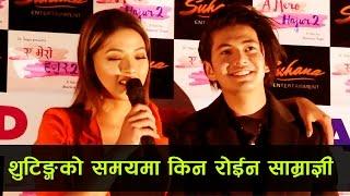 शुटिङ्गको समयमा किन रोईन साम्राज्ञी ? New Nepali Movie -A MERO HAJUR 2 - Samragyee R L Shah