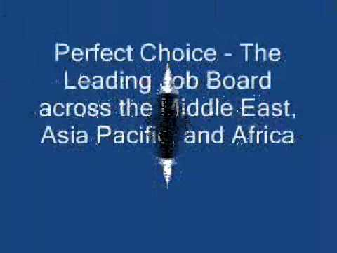 Perfect Choice -- The Leading Job Board across the Middle East, Asia Pacific, and Africa