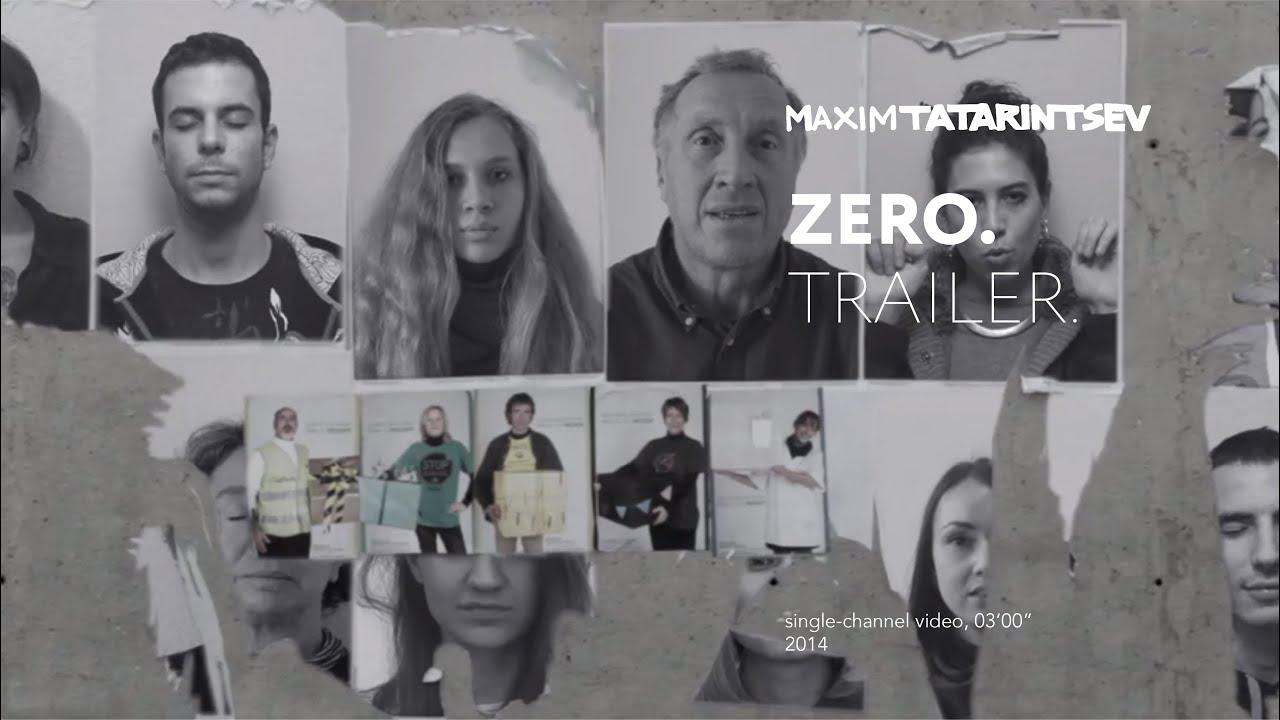 Maxim Tatarintsev. Zero. 2014 (trailer)