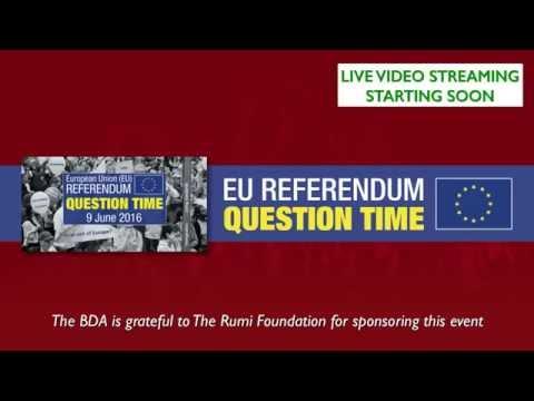 European Union Referendum - Question Time - 9-06-2016