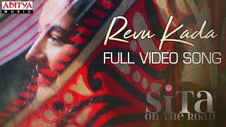 Revu Kada Video Song | Sita On The Road | Praneeth Yaron |Kalpika Ganesh, Nesa Farhadi,Uma lingaiah
