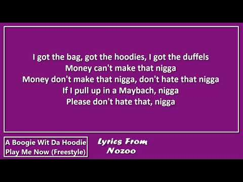 A Boogie Wit Da Hoodie - Play Me Now (Lyrics)