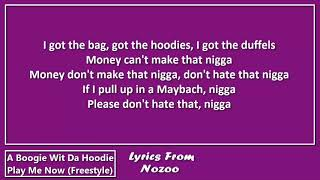 A Boogie Wit Da Hoodie - Play Me Now (Lyrics)