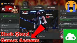 How to Hack Gloud Games Account! Play Free Any Games On Android! like WWE 2K19 On Android!