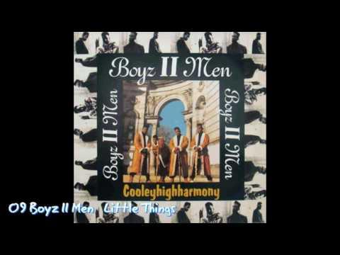 09 Boyz II Men   Little Things (Cooleyhighharmony 1991)