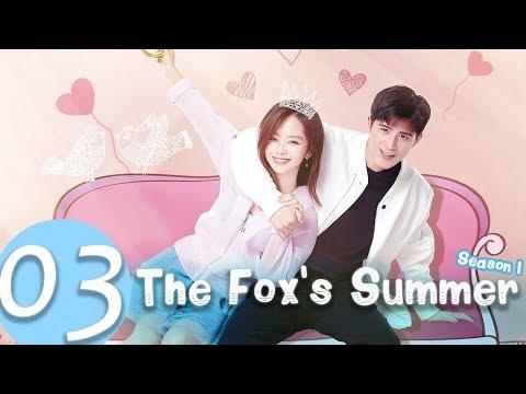 The Fox's Summer EP.03 | 狐狸的夏天 | WeTV 【INDO SUB】