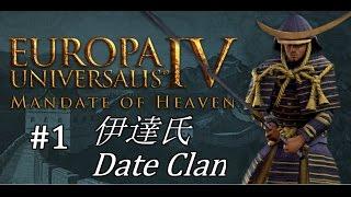 EU4 - Mandate of Heaven - Date Clan - Part 1