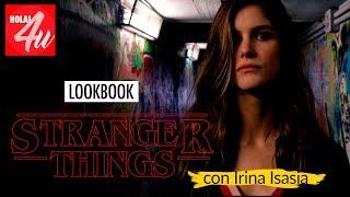 Lookbook Stranger Things   Con Irina Isasia