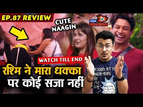 Bigg Boss 13 Review EP 87 | Rashmi Desai PUSHES Mahira | Shehnaz Gill WINS Heart | BB 13 Video