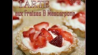 Tarte Aux Fraises / Strawberry Tart