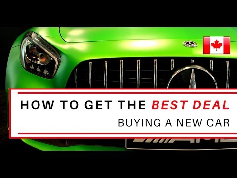 How to get the BEST DEAL online | Buying a NEW CAR | Canada 2018