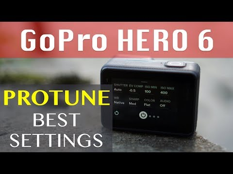 GoPro Hero 6 and Hero 7 - The BEST Protune Settings - Tutorial