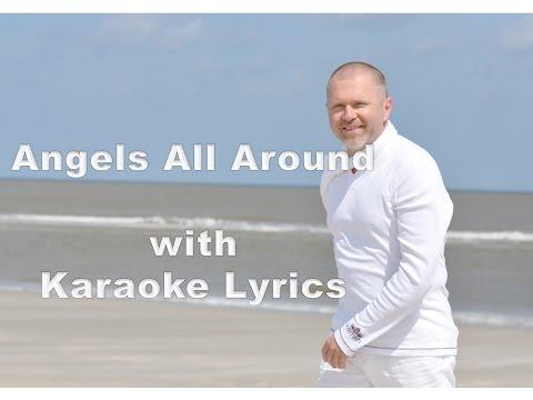 Lajos Sitas - Angels All Around - Karaoke