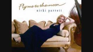 nicki parrott /I love the way you