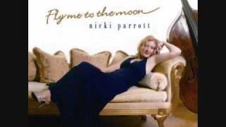 nicki parrott /I love the way you