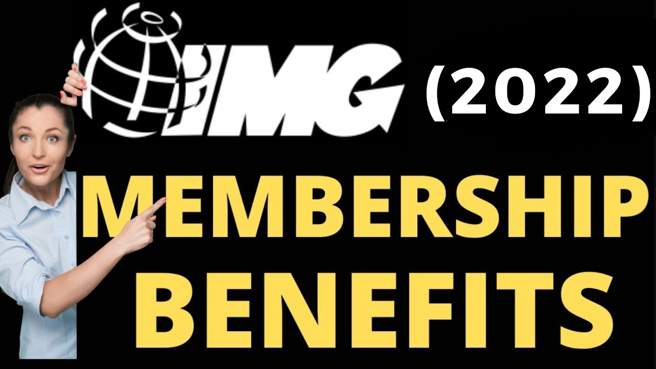 Img Membership Benefits Simplified Youtube
