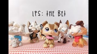 LPS: The Bet