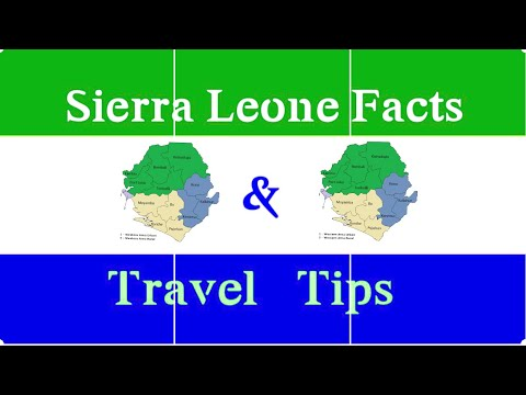 SIERRA LEONE FACTS & TRAVEL TIPS 2018 |FudiiA