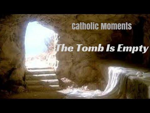 Catholic Moment 11-He is Risen