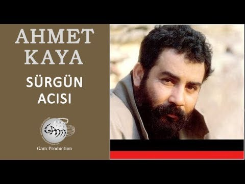Sürgün Acısı (Ahmet Kaya)